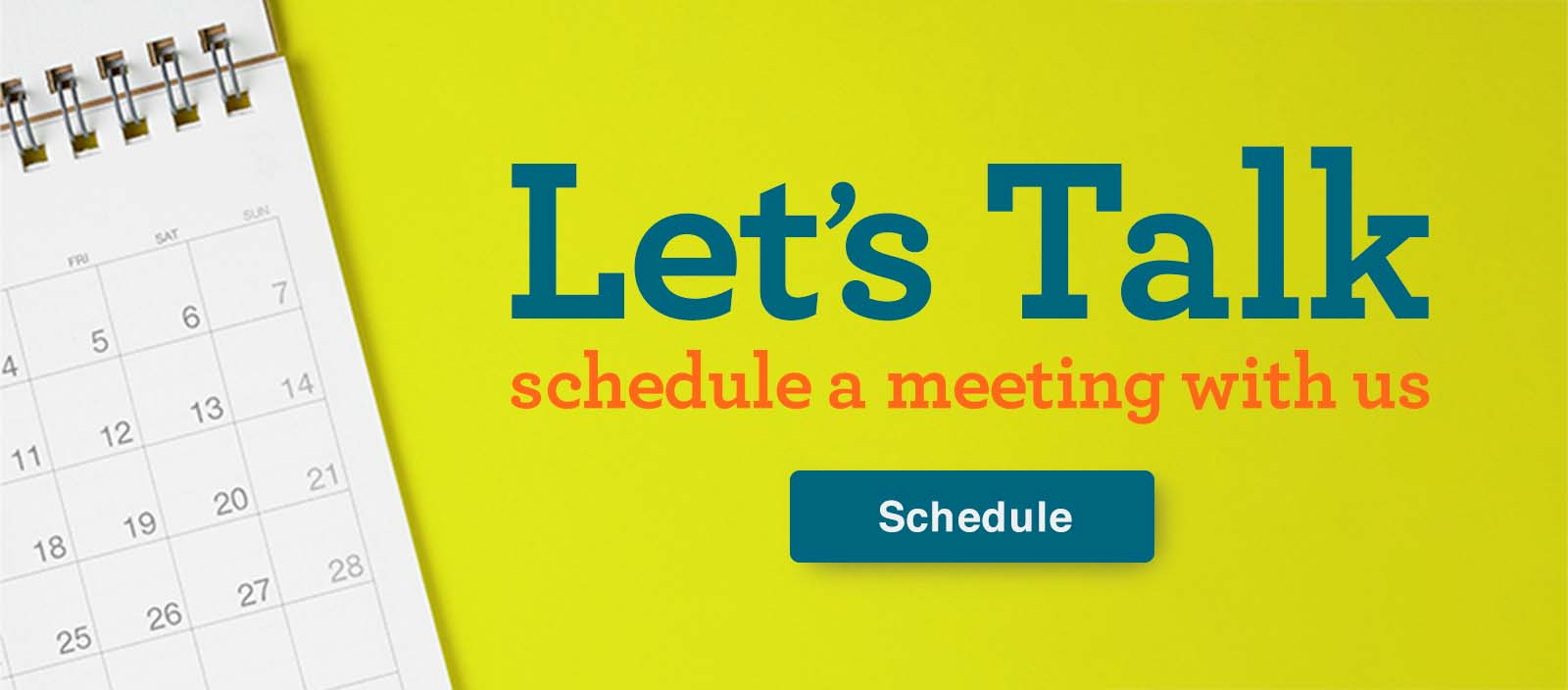 """Bright graphic with a calendar and text that reads, """"Let's talk. Schedule a meeting with us."""""""